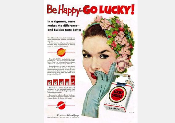 Légy vidám a Luckyval! Ez a reklám mintha rímelne arra a városi legendára, mely szerint a Lucky Strike arról kapta a nevét, hogy minden századik szál marihuánás cigaretta.