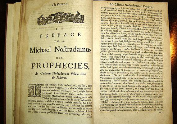 Az egyik legismertebb jós minden bizonnyal Nostradamus, akinek a szövegei az utólagos magyarázók szerint próféciákat rejtenek. A legenda szerint ő jósolta meg Napóleon és Hitler hatalomra kerülését, a legújabb viszályszító felbukkanása pedig mostanában várható.