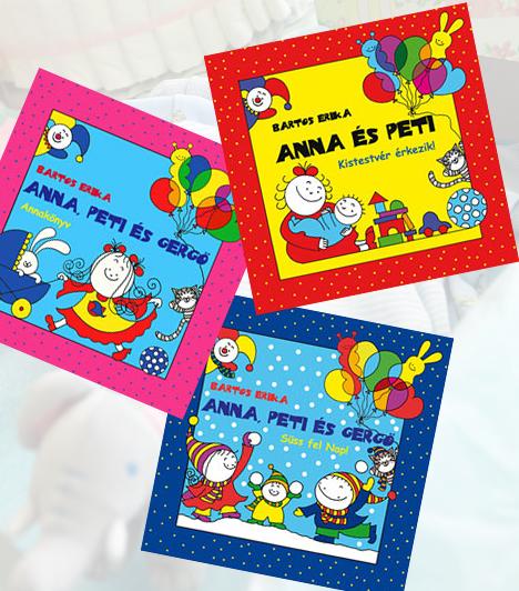 Bartos Erika: Anna, Peti és Gergő kalandjai  Bartos Erika Anna, Peti és Gergő történeteivel minden gyerekbajra tud egy mesét: a nagy bilitréningre, a kistestvér érkezésére, az örömtelibb szünetekre és az iskolakezdésre egyaránt. Az apró meséskönyvekkel bármikor kedveskedhetsz porontyodnak!