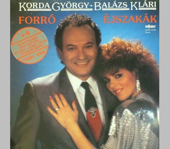 Forró éjszakák - a Korda házaspár 1986-os lemezén Balázs Klári 34, a férje 47 éves volt.