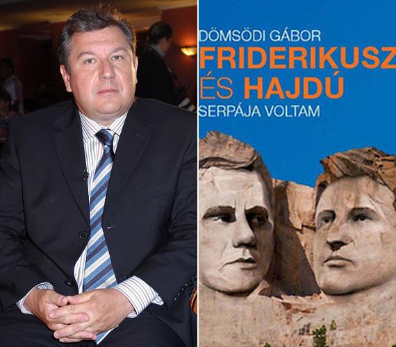 Dömsödi Gábor a Friderikusz és Hajdú serpája voltam című könyvében elmeséli, hogy vált Friderikusz Sándor és Hajdú Péter a magyar média két meghatározó alakjává, mennyit köszönhetnek neki, és mivel hálálták illetve nem hálálták azt meg.