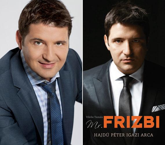 A Mr. Frizbi - Hajdú Péter igazi arca című könyvben a műsorvezető úgy gondolta, letett már annyit az asztalra, hogy Vörös Tamás kollégájának elmesélve megjelenjen életútja.