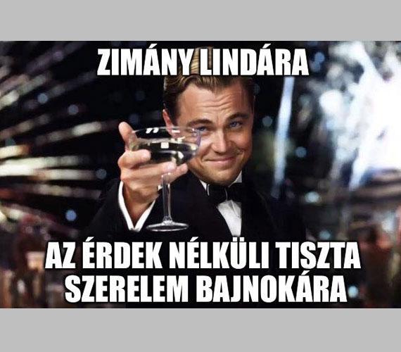 Leonardo DiCaprio A nagy Gatsby című filmjéből származó kép sok feliratot kapott már,így azt sem kerülte el, hogy Zimány Linda új párja kapcsán ne adjanak a szájába egy gúnyos megjegyzést.