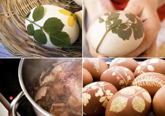 Régi jól bevált technika a tojás díszítésére a leveles, harisnyába húzós módszer. Tedd a leveleket a tojásra, kösd az egészet szorosan egy nem használt harisnyába, majd mártsd vöröshagymahéj-főzetbe az egészet. Amikor megszáradt, szedj le mindent, és már kész is a minta.
