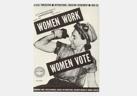 De a kétkezi munkába vetett hit is töretlen maradt. Ha már dolgozik a nő, szavazhasson is.