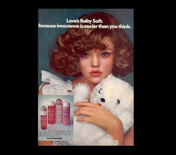 A hetvenes években a Love Cosmetics próbálta ezzel a hirdetéssel eladni a termékeit.