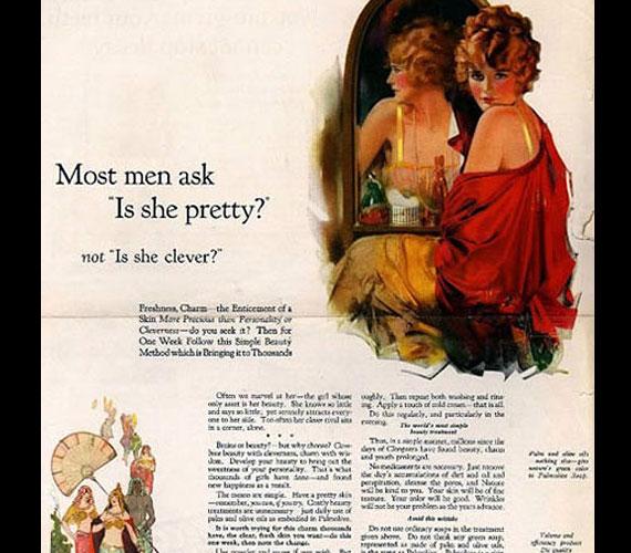 Tőle senki sem azt kérdezi, milyen okos. Palmolive-reklám 1924-ből.