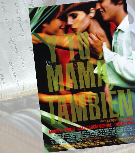 Anyádat is - 2001Bár a hármas felállás ritkán fordul elő a filmekben perverz felhang nélkül, Alfonso Cuarón filmjében Luisa nem csak a két tinédzser fiú szexuális vágyait elégíti ki, de érzelmileg is közel kerül hozzájuk. Bár egy merész jelenetben egyszerre elégíti ki őket ajkaival, az Anyádat is korántsem a kegyetlen, visszatetsző szexualitás filmje.
