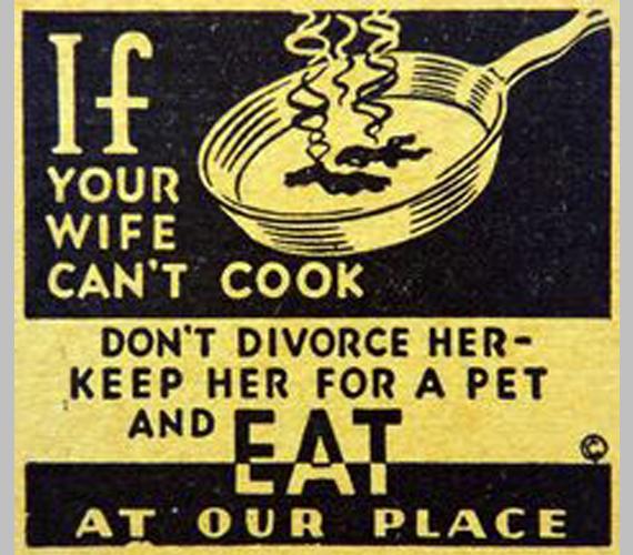 Ha a feleséged nem tud főzni, ne válj el, háziállatnak megteszi! Egyél nálunk!