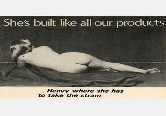 Olyan a felépítése, mint a mi termékeinknek: ott erős, ahol bírnia kell a strapát - olvasható a felirat. Egy nőt egy gyári termékhez hasonlítani nem túl szimpatikus dolog.