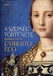 Umberto Eco: A szépség története