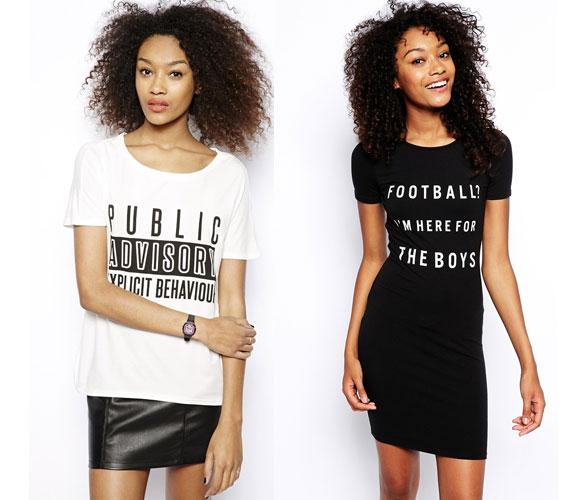 Sajnos bármennyire is szeretnék a divatszakértők azt diktálni, hogy a feliratos pólókat, ruhákat is lehet nőiesen viselni, ez egyáltalán nem igaz. Legfeljebb hálóingként állják meg a helyüket.