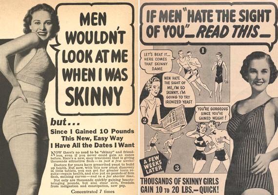 """""""A férfiak rám sem néztek, amíg sovány voltam, de amióta felszedtem tíz fontot ezzel az új, könnyű módszerrel, enyém az összes kísérő, akit akarok"""" - írja a bal oldali kép. Jobb oldalon szintén egy képregény látható, """"Ha a férfiak utálják a látványodat, olvasd el ezt!"""" címmel."""