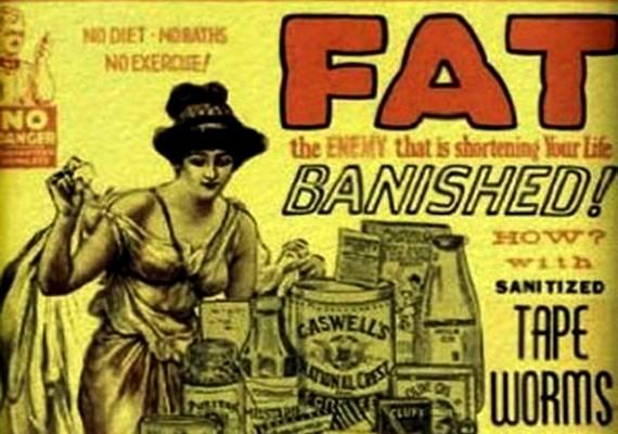 """Csekély mennyiségben, de akadtak olyan reklámok is, amelyek felhívják a figyelmet az elhízás veszélyeire. """"Zsír - az ellenség, ami lerövidíti az életed. Száműzd!"""""""