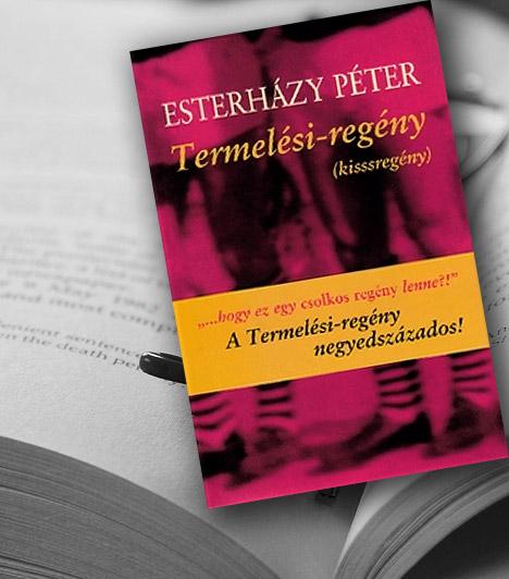 Esterházy Péter: Termelési-regény (kisssregény)  A termelési regény, mint irodalmi műfaj Magyarországon az 1960-as években volt népszerű. Esterházy 1979-ben megjelent Termelési-regénye ezen időszak társadalmi berendezkedésének működésképtelenségét írja le szellemesen, iróniával. Esterházy összesen 26 kötetét fordították idegen nyelvre, a Termelési-regény is megjelent - többek között - német, és francia nyelven. A francia kiadás címe: Három angyal őriz engem.