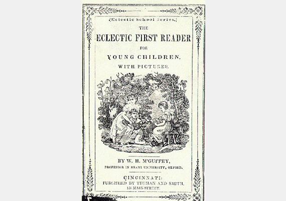 William Holmes McGuffey nevéhez fűződik a McGuffey Readers, amely tulajdonképpen olyan, mint a Mosó Masa mosodája, vagyis egyfajta olvasókönyv. A könyv elég régi, 1853-ban adták ki, már az akkori amerikai kisiskolások is ebből tanultak olvasni. Nem véletlen, hogy 125 millió példányban jelent meg az évek során.