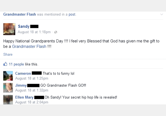 """""""Boldog nemzetközi nagyszülőnapot! Istentől azt az ajándékot kaptam, hogy Grandmaster Flash lehetek!"""" - szól a poszt, majd a harmadik kommentelő fokozza a helyzetet: """"Ó, Sandy! Fény derült a titkos hiphop-életedre!"""""""