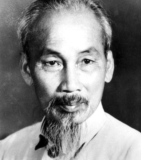 Ho Chi Minh  Ho Si Minh 1954-től Észak-Vietnam elnöke volt, 1945-ben ő jelentette be a Vietnami Demokratikus Köztársaság megalakulását. Harcolt a japánok ellen, de a brit és kínai elnyomást is ellenezte, amiért letartóztatták, és halálra ítélték. Végül megmenekült, az indokínai háború megnyerése után pedig Vietnam valóban függetlenné vált - bár a nem sokkal később kitört vietnami háború hatalmas pusztítást végzett.