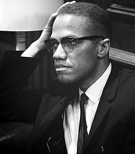 Malcolm X  Az eredetileg Malcolm Little-nek keresztelt amerikai muzulmán pap a történelem egyik leghíresebb afroamerikai alakja. Emberjogi aktivistaként erőteljesen harcolt a feketék jogaiért, mélyen elítélve az ellenük elkövetett bűnöket, és sokak által erőszakos és túl kemény szavakkal bírálva a fehéreket. Sokak szerint kemény, nacionalista nézetei és állítólagos erőszakra való felbujtása vezetett oda, hogy 1965-ben merénylet áldozatává vált. Úgy tartják, a gyilkosság mögött az FBI és a CIA állhatott.