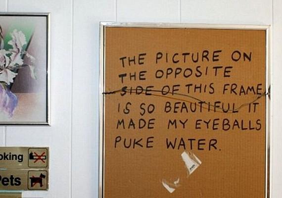 Azért a pozitív dolgoknak is hangot ad: a festmény hátulján szereplő szöveg szerint a másik oldalon lévő kép olyan szép, hogy megkönnyeztette Davidet.