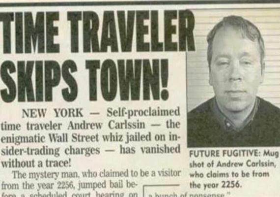 2003-ban New Yorkban csalás miatt letartóztattak egy Andrew Carlssin nevű férfit, mert nagyon gyorsan hatalmas vagyont halmozott fel a Wall Streeten. Andrew elmondása szerint 2256-ból érkezett ide, ezért voltak nyerő tippjei a tőzsdén.