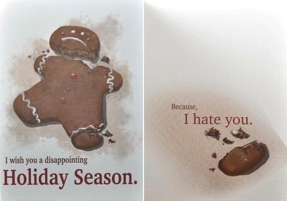 Kiábrándító ünnepeket kívánok. Mert utállak.