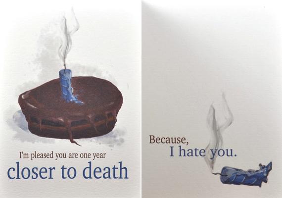 Örülök, hogy egy évvel közelebb vagy a halálhoz. Mert utállak.