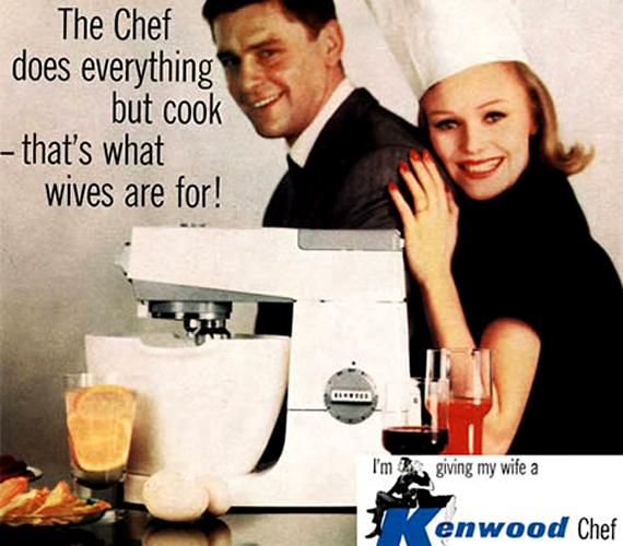 A robotgép sok mindenre jó, de a feleség az, ami leginkább a főzésre való - máig az egyik leginkább rögződött nemi szerep.