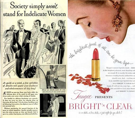 A dezodorreklám szerint a társadalom kiveti magából a nem túl friss illatú nőket, míg a jobb oldali rúzshirdetést az asszociatív beállítás teszi szexistává.