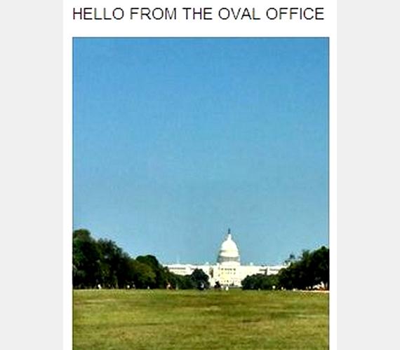"""""""Helló az ovális irodából!"""" - ami a Fehér Házban van, a képen pedig a Capitolium látható."""