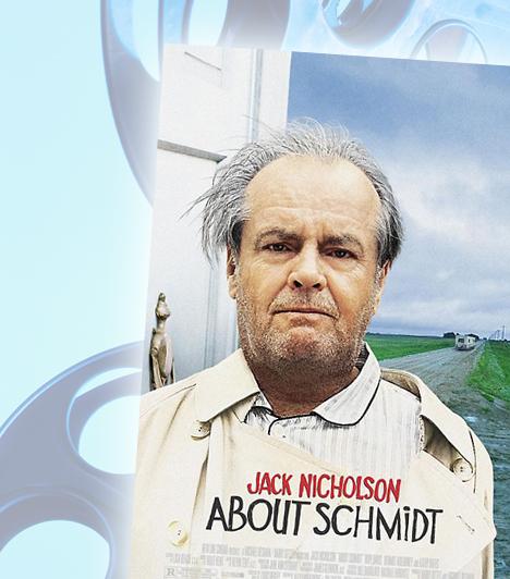 Schmidt története - About SchmidtWarren R. Schmidt biztosítási ügynök a teljes összeomlás szélére kerül, amikor nyugdíjazzák, és a feleségét is holtan találja, akiről utólag kell megtudnia, hogy évek óta viszonyt folytatott a legjobb barátjával. Nem bírja tovább, és elutazik lányához, Jeannie-hez, aki épp esküvőre készül. Érkezése tornádóként hat, az öreg Schmidt ugyanis mindenbe beleszól...