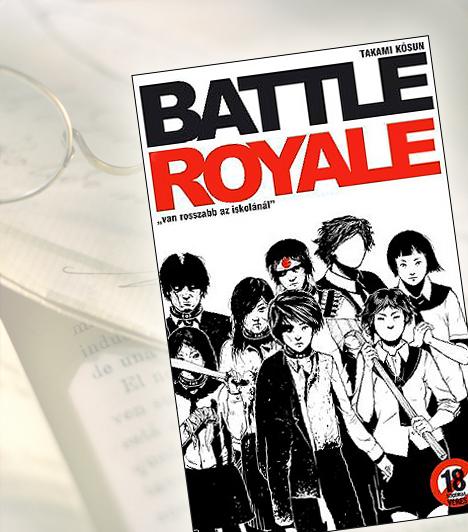 Takami Kósun: Battle RoyaleValahol, valamikor egy diktatórikus távol-keleti országban az állami vezetők kegyetlen kísérletet eszelnek ki: 42 középiskolást egy lakatlan szigeten arra kényszerítenek, hogy életre-halálra megvívjanak egymással. A Programnak csak egyetlen túlélője lehet: a győztes. Bár a regény megjelenését a japán kormány is ellenezte, 1999 óta több kontinensen vezeti a sikerlistákat.