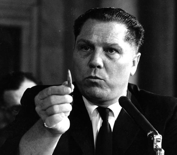 Jimmy Hoffát, a híres munkásvezért állítólag a maffia ölette meg, mivel azonban máig nem találták meg, vannak, akik szerint akár életben is lehet.