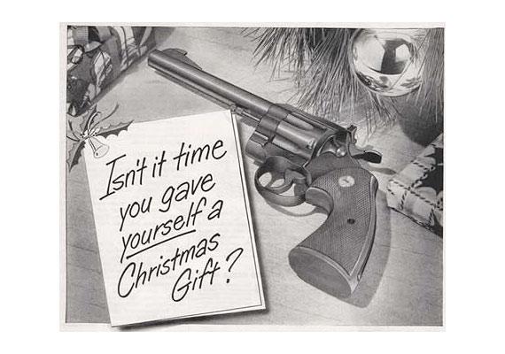 Nincs itt az ideje, hogy adj egy karácsonyi ajándékot magadnak? Az ünnepekkor megnövekedett öngyilkossági kísérleteket figyelembe véve nem ez a legszerencsésebb szlogen egy fegyverreklámnak.
