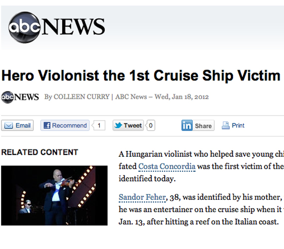 Szerdán találták meg a Costa Concordia roncsai között Fehér Sándor hegedűművész holttestét, akit az ABC News hősként emleget. A művész megpróbálta megnyugtatni a kétségbeesetten síró gyermekeket a süllyedő luxushajón.