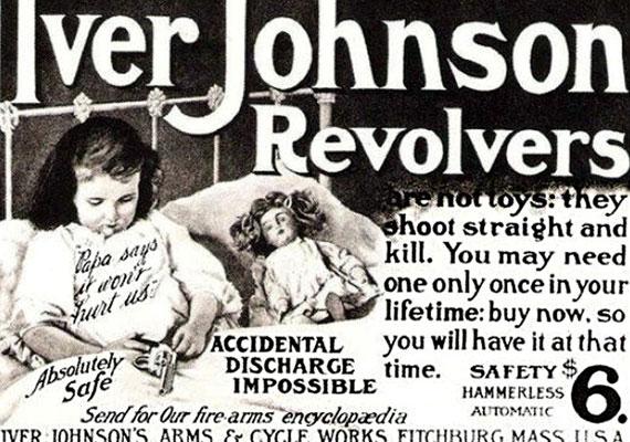 Az Iver Johnson revolver teljesen biztonságos, így akár a kislányod is alhat vele - legalábbis a plakát szerint.
