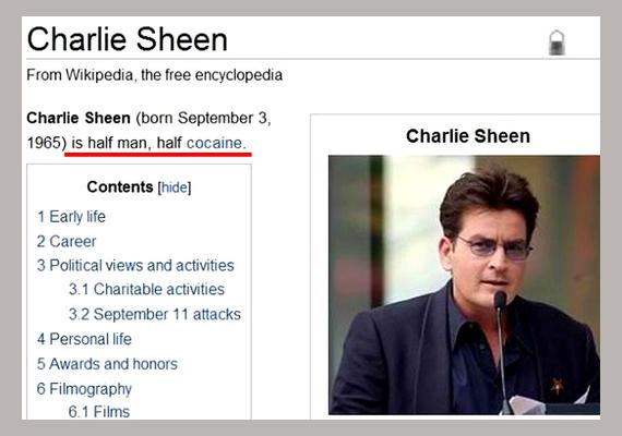 Nem szép dolog más gyengeségein gúnyolódni, de a botrányhős Charlie Sheen szócikke, melyben félig emberként, félig kokainként definiálják, telitalálat volt.