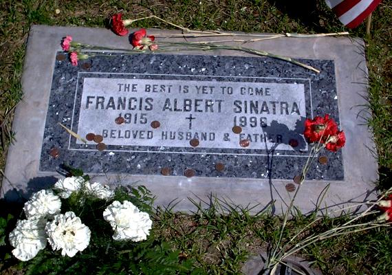 """""""A legjobb még csak most jön"""" - így szól a világhírű sor Frank Sinatra sírján."""