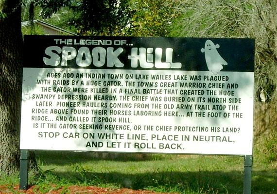 Florida mágneshegye a Lake Wales hegygerinc, ahol szellemjárással riogatják a leparkoló turistákat, igaz, a táblára írt történet és a kísértetek jelenléte inkább mosolyt csal az arcokra, mint rémületet.
