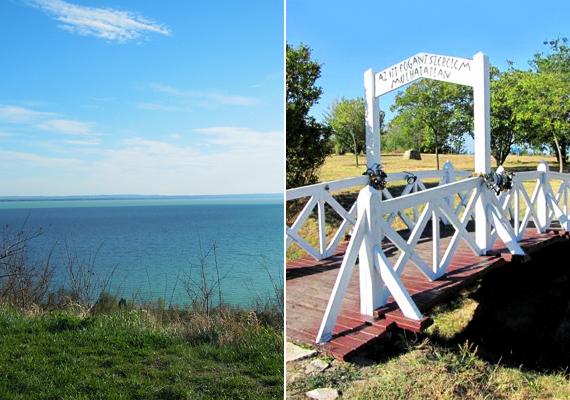A balatonvilágosi Magasparton található a Szerelmesek hídja, melyen tábla hirdeti, hogy az itt fogant szerelem múlhatatlan. Akár rád talált már a szerelem, akár nem, érdemes tenni itt egy sétát.
