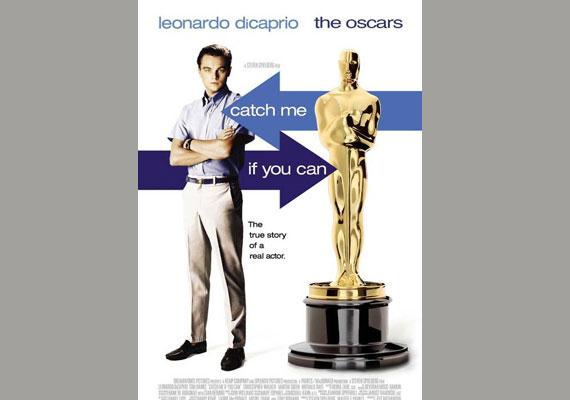 """""""Kapj el, ha tudsz!"""" - ez DiCaprio 2002-es filmjének címe, azonban a mémgyárosok ezzel a plakáttal új értelmet adtak neki."""