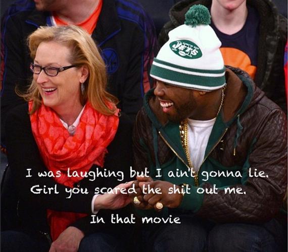 50 Cent szerint a színésznő ijesztő volt az Augusztus Oklahomában című filmben, ám úgy véli, mindenkinek egy kötelező darab.