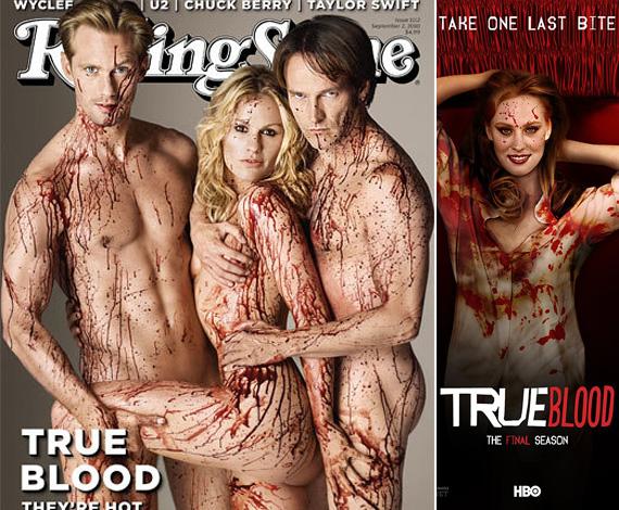 Amikor a Rolling Stone 2010 szeptemberében előrukkolt a True Bood három főszereplőjét - Alexander Skarsgardot, Anna Paquint és Stephen Moyert - meztelenül és véresen ábrázoló fotóval, azért sokan elhűltek. A pucérkodás még hagyján, azt már megszokta az ember, de valahogy a vérrel befröcskölt testek látványa többeknél kiverte a biztosítékot. Tény, a merész címlap passzol a vámpíros sorozathoz, melynek most forgó hetedik, egyben utolsó évadát az HBO is hasonlóan merész poszterekkel reklámozza.