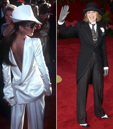 Férfias öltözetAz Oscar-gálákra valahogy mindig rossz választás a maszkulin ruha. Celine Dion meglehetősen furcsa elöl-van-a-hátulja típusú szmokingja 1999-ben enyhe megdöbbenést keltett, csakúgy, mint Diane Keaton szerelése 2004-ben.