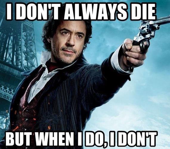 """""""Nem mindig halok meg, de amikor igen, akkor sem."""" Mint ismert, a Sherlockban azt hiszik róla, hogy meghalt."""