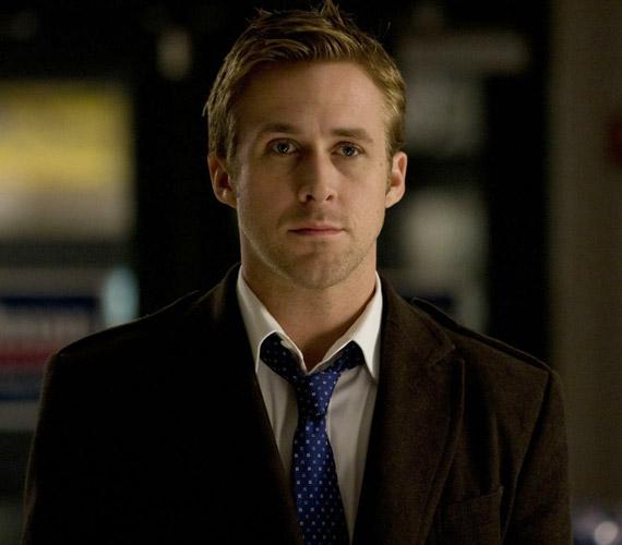 Ryan Gosling a lányok kedvence: filmjeiben többnyire jóképű, ambiciózus fiatalemberek szerepében láthatjuk.