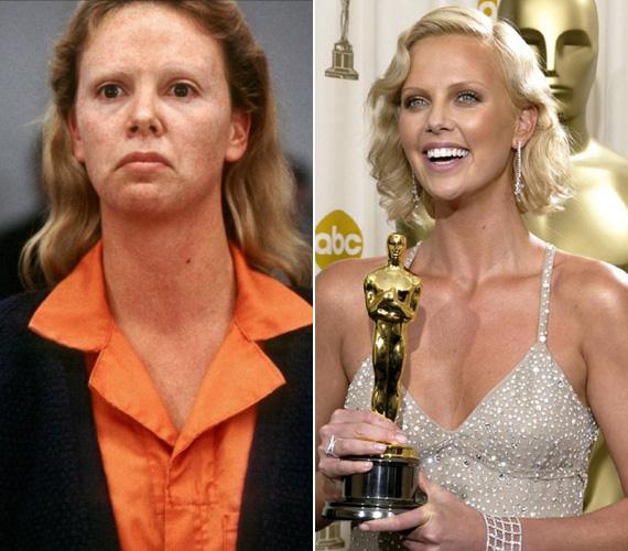 """Charlize Theron 2003-ban, A rém kedvéért bújt a prostiból lett sorozatgyilkos, Aileen Wuornos bőrébe, a következő évben meg is kapta alakításáért az Oscart és a Golden Globe-ot. Hogy minél jobban átlényegüljön, műfogsort viselt, szeplőket festettek az arcára, folyékony latexszel vonták be az arcbőrét, hogy nyúzottnak tűnjön, és a szemöldökét is kiszőkítették, mert az általa játszott - később kivégzett - nőnek alig volt szemöldöke. """"Az a feladatom színészként, és ezt a részét nagyon szeretem, hogy minél jobban átalakuljak és azzá váljak, akit játszom. Az ember ilyenkor két lépést tesz hátra, hogy eltávolodjon saját magától, csak így lehet, különben nem érdemes"""" - nyilatkozta a szerepéről."""